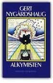 """""""Alkymisten"""" av Gert Nygårdshaug"""