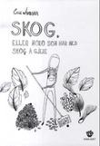 """""""Skog, eller noko som har med skog å gjere"""" av Eva Jensen"""