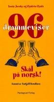 """""""96 drammeviser skål på norsk"""" av Louis Jacoby"""