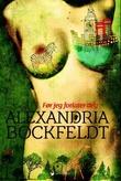 """""""Før jeg forlater deg - roman"""" av Alexandra Bockfeldt"""