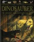 """""""Dinosaurer og andre forhistoriske dyr"""" av John Malam"""
