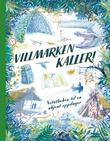 """""""Villmarken kaller!"""" av Rune R. Moen"""