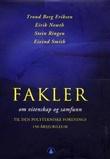 """""""Fakler - om vitenskap og samfunn"""" av Trond Berg Eriksen"""