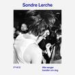 """""""Alle sanger handler om deg"""" av Sondre Lerche"""