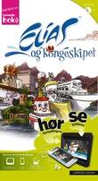 """""""Elias og kongeskipet"""" av Espen Fyksen"""