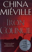 """The iron council"" av China Miéville"