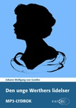 """""""Den unge Werthers lidelser"""" av Johann Wolfgang von Goethe"""