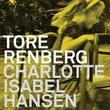 """""""Charlotte Isabel Hansen"""" av Tore Renberg"""