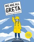 """""""We are all Greta - be inspired to save the world"""" av Valentina Giannella"""