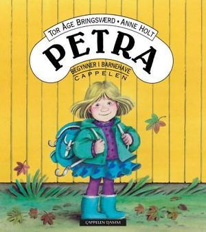 """""""Petra begynner i barnehaven"""" av Tor Åge Bringsværd"""