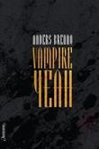 """Vampire yeah"" av Anders Brenno"