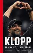 """""""Klopp fra Mainz til Liverpool"""" av Raphael Honigstein"""