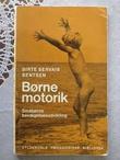 """Børnemotorik - Småbørns bevægelsesudvikling"" av Birte Servais Bentsen"