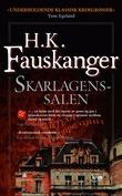 """""""Skarlagenssalen, eller Det røde rom gjengitt etter Oskar Prods Brattenschlags etterlatte nedtegnelser kriminalroman"""" av H. K. Fauskanger"""