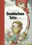 """""""Smokkefeen Tutta"""" av An-Magritt Lindtner"""
