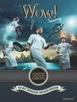 """""""Wow! - imponerende"""" av Flying Culinary Circus (kokkegruppe)"""