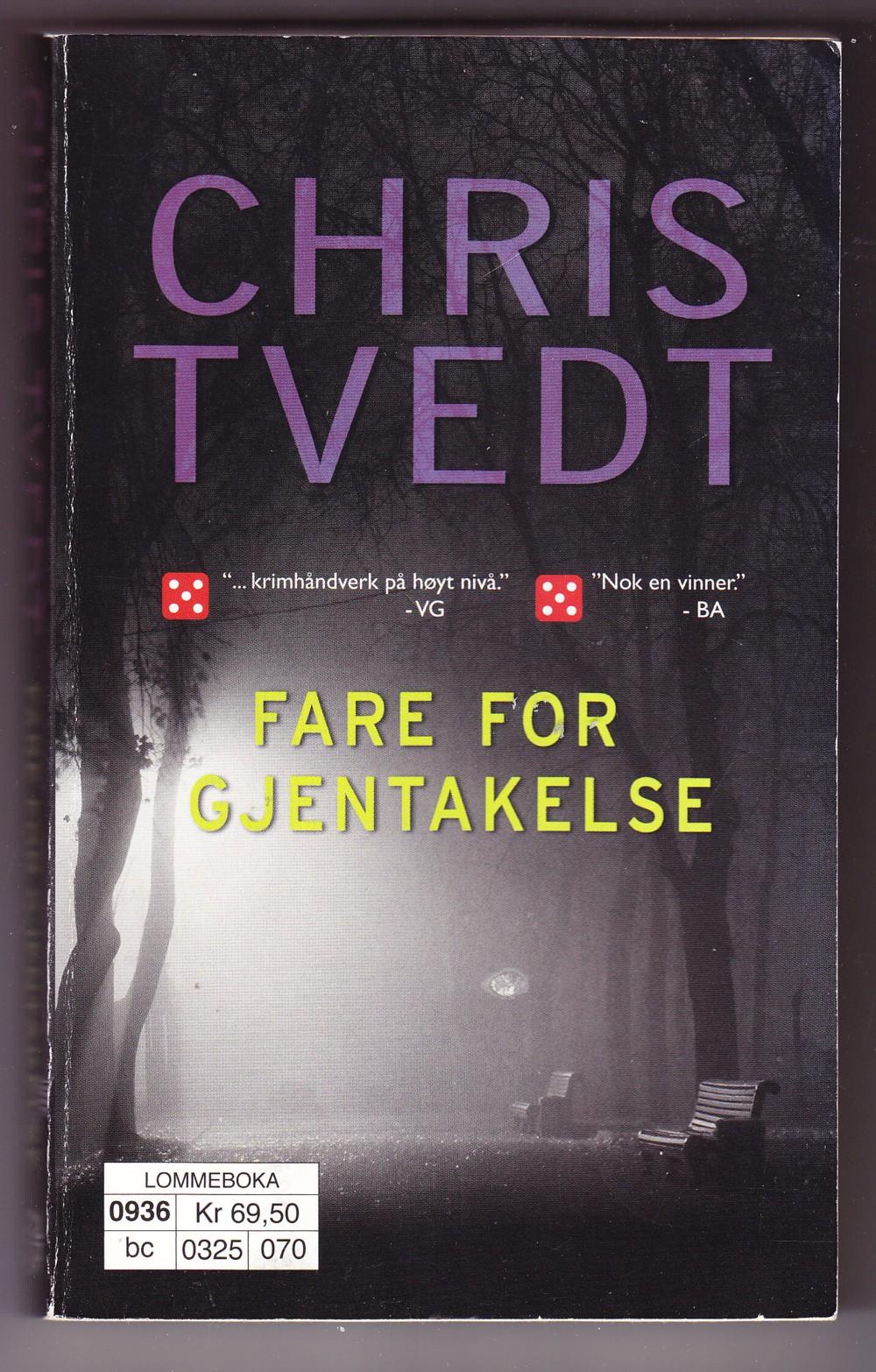 """""""Fare for gjentakelse"""" av Chris Tvedt"""