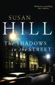 """The shadows in the street"" av Susan Hill"