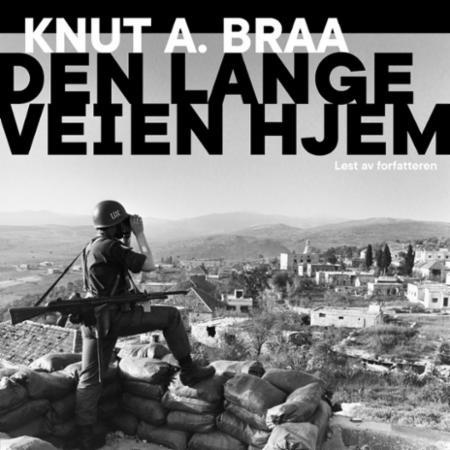 """""""Den lange veien hjem"""" av Knut Arnljot Braa"""