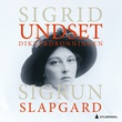 """""""Dikterdronningen - Sigrid Undset"""" av Sigrun Slapgard"""