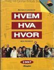 """""""Hvem hva hvor 1997 - Aftenpostens aktuelle oppslagsbok"""" av Aftenposten"""