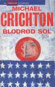 """""""Blodrød sol"""" av Michael Crichton"""