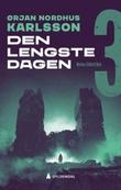 """""""Den lengste dagen"""" av Ørjan N. Karlsson"""
