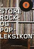 """""""Store rock- og popleksikon"""" av Jon Vidar Bergan"""
