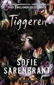 """""""Tiggeren"""" av Sofie Sarenbrant"""