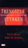 """""""Trengselsstyrken - den dramatiske historien om dem som ble igjen"""" av Tim LaHaye"""