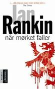 """""""Når mørket faller"""" av Ian Rankin"""