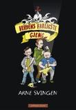 """""""Verdens farligste gjeng"""" av Arne Svingen"""