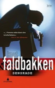 """Senskade - kriminalroman"" av Knut Faldbakken"