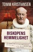 """""""Biskopens hemmelighet"""" av Tomm Kristiansen"""