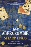 """""""Sharp ends stories from the world of the first law"""" av Joe Abercrombie"""