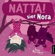 """""""Natta! sier Nora"""" av Irene Marienborg"""