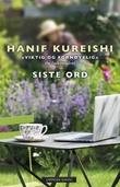 """""""Siste ord"""" av Hanif Kureishi"""