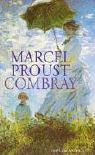 """""""Combray."""" av Marcel Proust"""