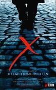 """""""X - krim"""" av Helge Thime-Iversen"""