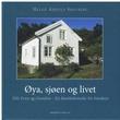 """""""Øya, sjøen og livet - Nils Even og Gundine"""" av Helge A. Sølvberg"""