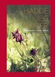 """""""Hadde jeg vinger - noveller"""" av Margaret Skjelbred"""