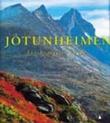 """""""Jotunheimen fra hytte til hytte"""" av Svein Grønvold"""