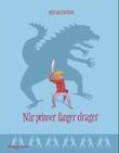 """""""Når prinser fanger drager"""" av Per Gustavsson"""