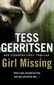 """Girl Missing"" av Tess Gerritsen"
