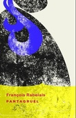 """""""Pantagruel - en roman"""" av Francois Rabelais"""