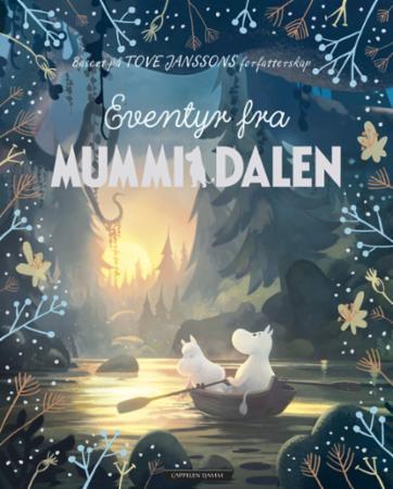 """""""Eventyr fra Mummidalen"""" av Amanda Li"""