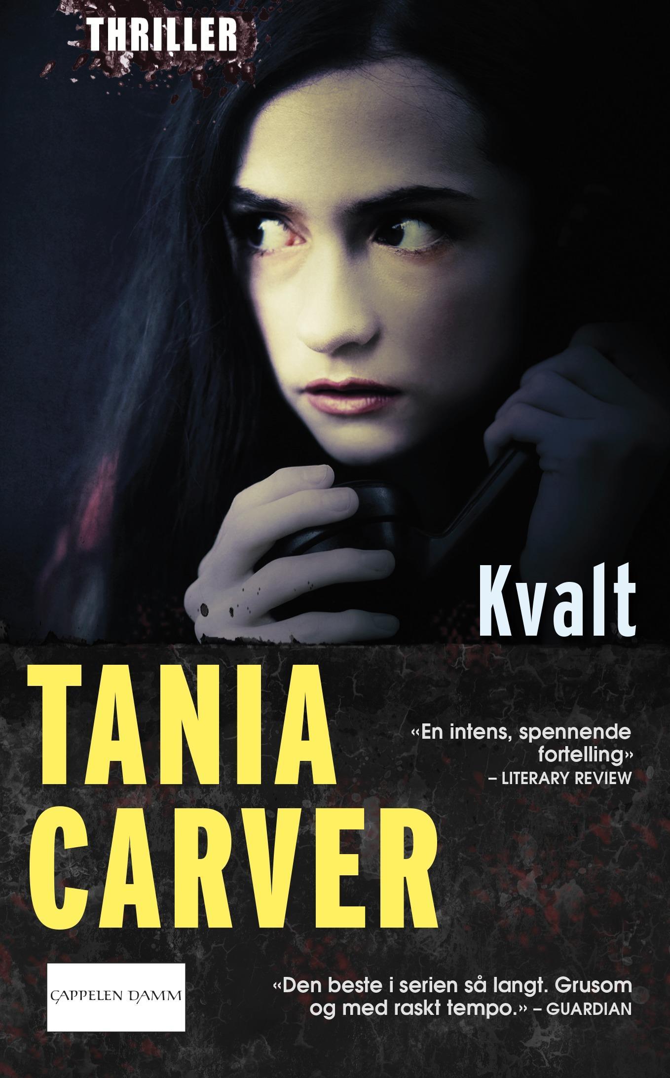 """""""Kvalt"""" av Tania Carver"""