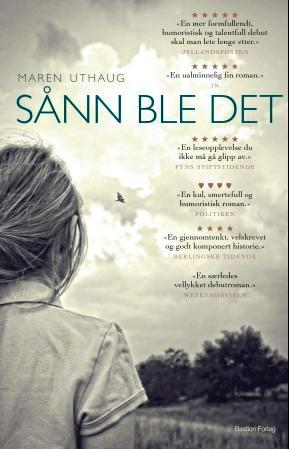 """""""Sånn ble det - roman"""" av Maren Uthaug"""