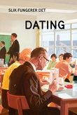 """Dating"" av J.A. Hazeley"