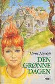 """""""Den grønne dagen"""" av Unni Lindell"""
